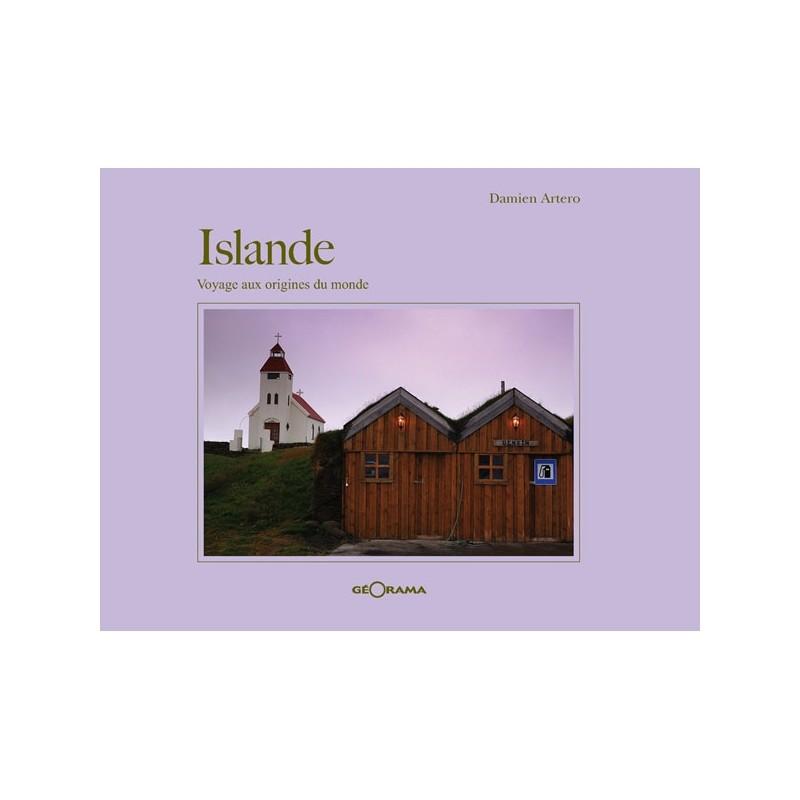 Livre Islande aux origines du monde - Damien Artero