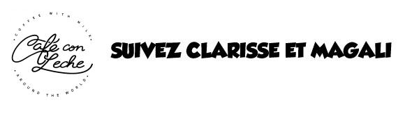 Suivez Clarisse et Magali